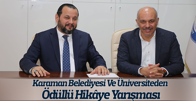 Karaman Belediyesi Ve Üniversiteden Ödüllü Hikâye Yarışması