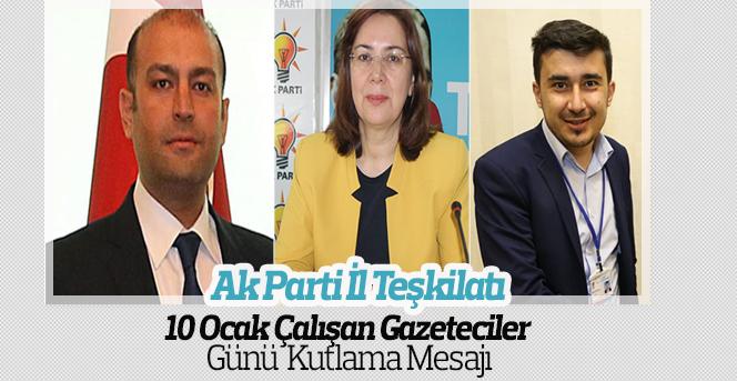 AK Parti İl Teşkilatı '10 Ocak Çalışan Gazeteciler Günü' Mesajı