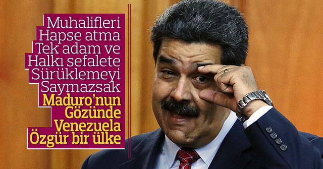 Maduro'nun gözünde Venezuela özgür bir ülke