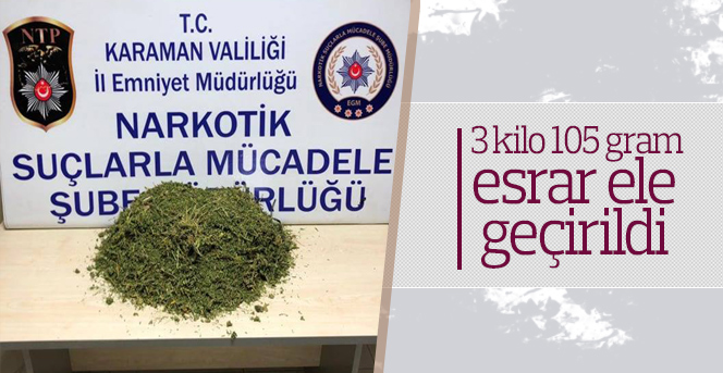 Karaman'da esrar operasyonu: 2 zanlı adliyede