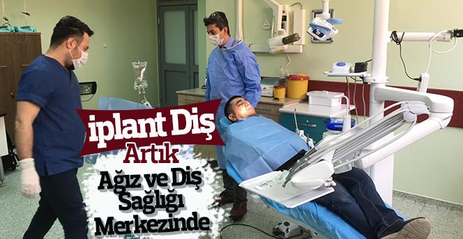 Ağız ve Diş Sağlığı Merkezi'nde İmplant Uygulaması Başladı