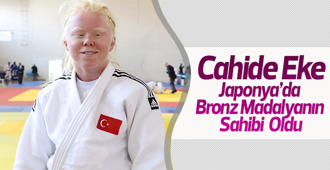 Cahide Eke, Japonya'da Bronz Madalyanın Sahibi