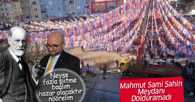 Mahmut Sami Şahin Aktekke meydanını dolduramadı