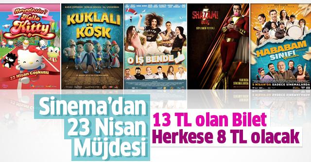 Sinema Bileti 23 Nisan'a özel fiyat olacak.