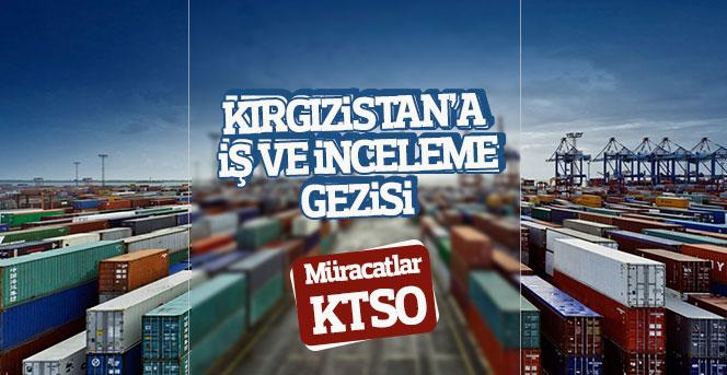Kırgızistan'a İş Ve İnceleme Gezisi