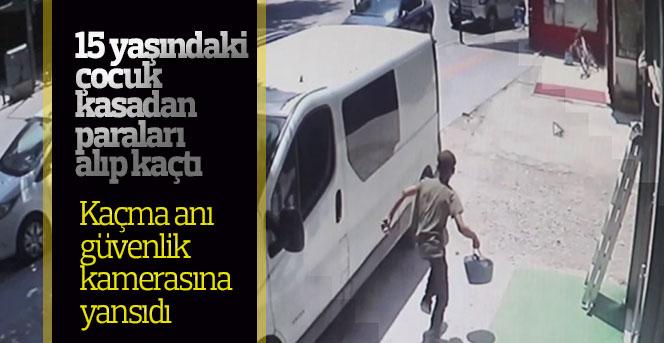 15 yaşındaki çocuk kasadan paraları alıp kaçtı