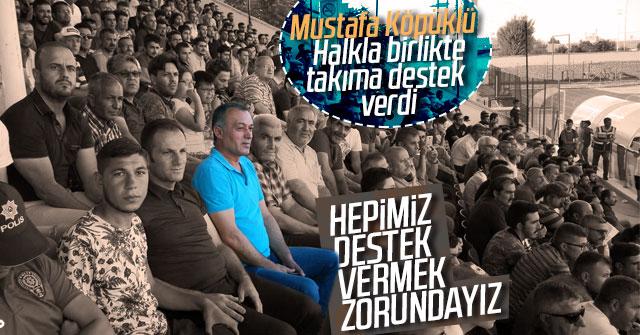 Mustafa Köpüklü takıma destek vermek zorundayız