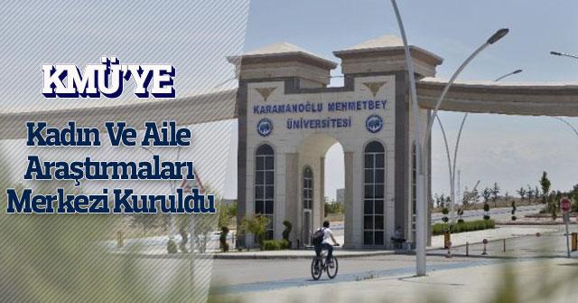KMÜ'ye Yeni Bir Uygulama Ve Araştırma Merkezi Daha Kuruldu