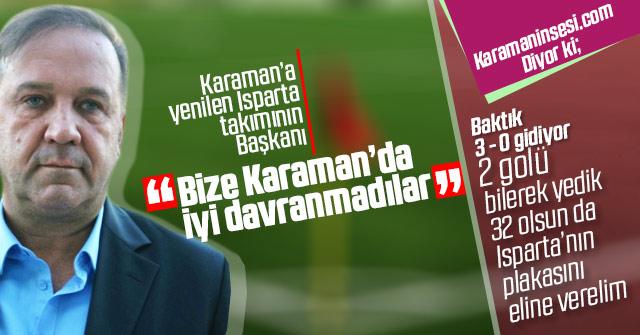"""Atakan Yazgan; """"Karaman'da iyi davranmadılar"""""""