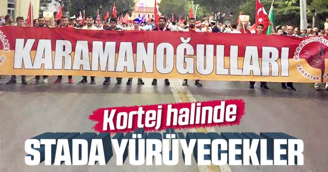 Karamanlı taraftar şehir yürüyüşü yapacak