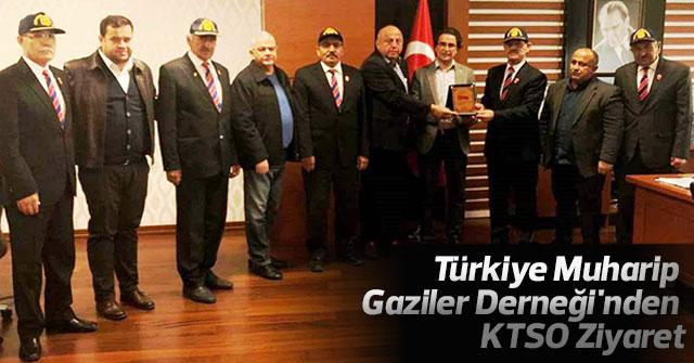Türkiye Muharip Gaziler Derneği KTSO'nı ziyaret etti