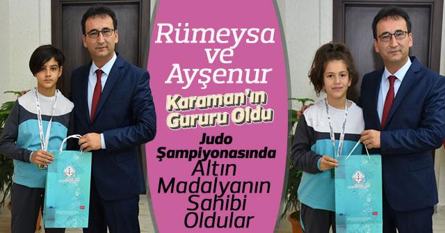 Rümeysa Sena Uysal, Ayşenur Keskin'in Karaman'ın Gururu Oldu