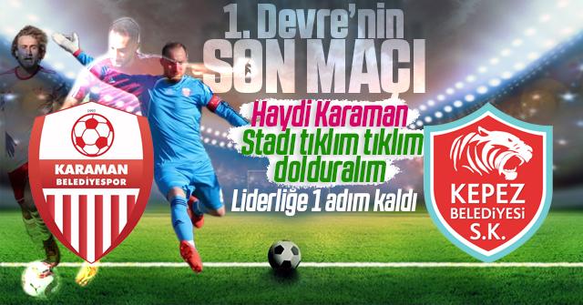 Karaman Belediye spor Liderliğe oynuyor