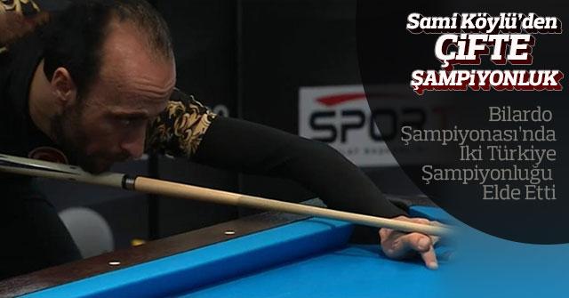 Sami Köylü'den Çifte Şampiyonluk