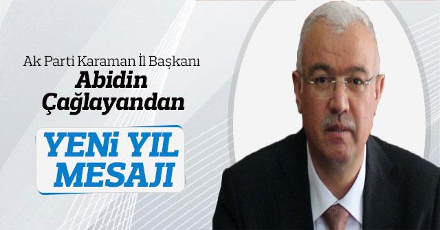 Ak Parti Karaman İl Başkanı Abidin Çağlayandan Yeni Yıl Mesajı