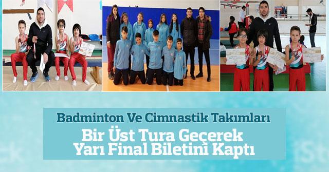 Badminton Ve Cimnastik Takımları Bir Üst Turda
