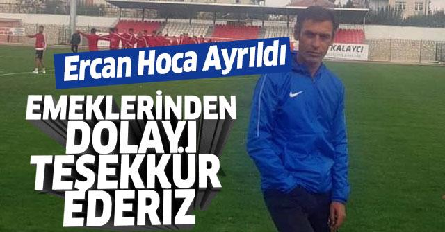 Ercan hoca Belediye sporla yolları ayırdı