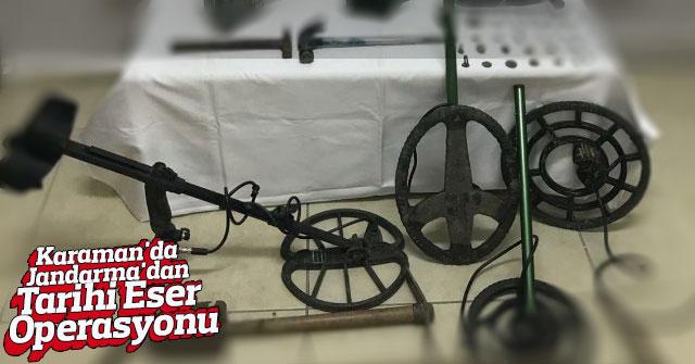 Karaman'da jandarma'dan tarihi eser operasyonu