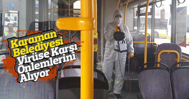 Karaman Belediyesi Virüse Karşı Önlemlerini Alıyor