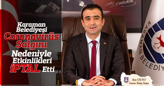 Karaman Belediyesi Etkinlikleri İptal Etti