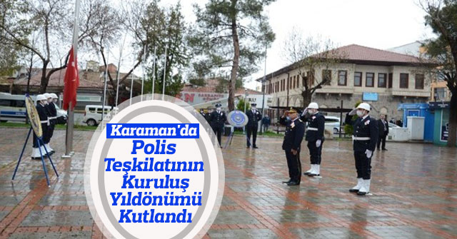 Polis Teşkilatının Kuruluş Yıldönümü kutlandı