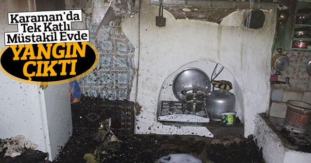 Karaman'da Tek Katlı Müstakil Evde Yangın Çıktı