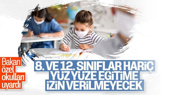 Bakan Selçuk, özel okulları yüz yüze eğitim konusunda uyardı