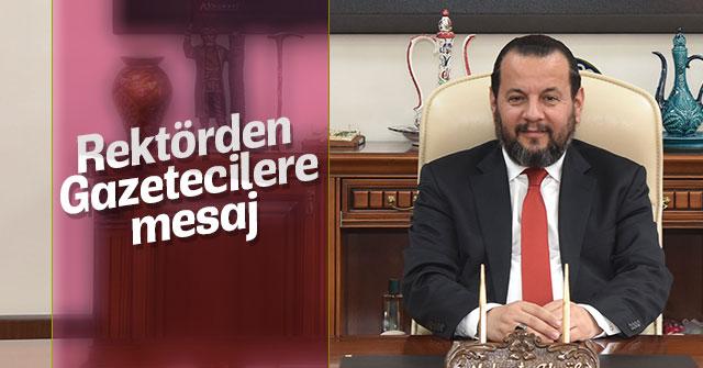 Rektör Akgül'den 21 Ekim Dünya Gazeteciler Günü Mesajı