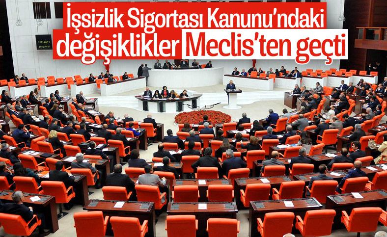 İşsizlik Sigortası ile Bazı Kanunlarda Değişiklik Yapılması Kanun Teklifi'nin 30 maddesi kabul edildi.