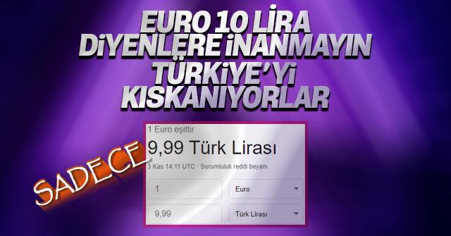 Ve euro 10 lira oldu!