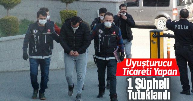 Uyuşturucu Ticareti Yapan 1 Şüpheli Tutuklandı