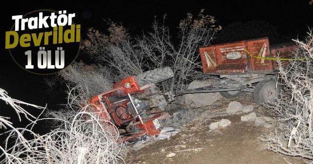 Karaman'da traktör devrildi : 1 ölü