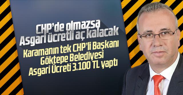 Göktepe Belediyesi Asgari Ücreti 3.100 TL yaptı.