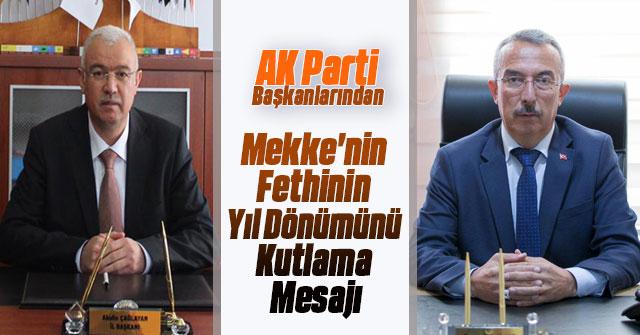 AK Parti Başkanları'ndan Mekke'nin Fethi Kutlama Mesajı