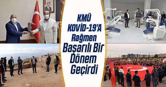 KMÜ, Kovid-19'A Rağmen Başarılı Bir Dönem Geçirdi