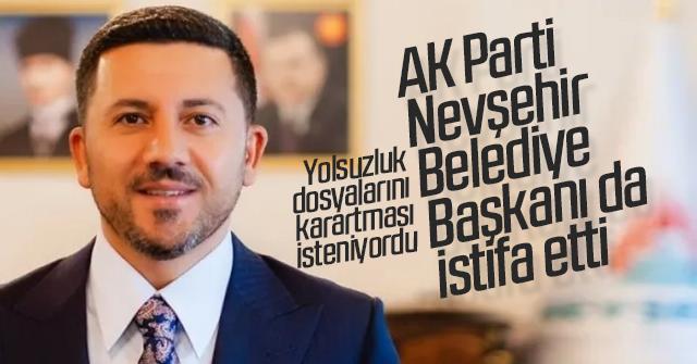 AK Parti Nevşehir Belediye Başkanı istifa etti.