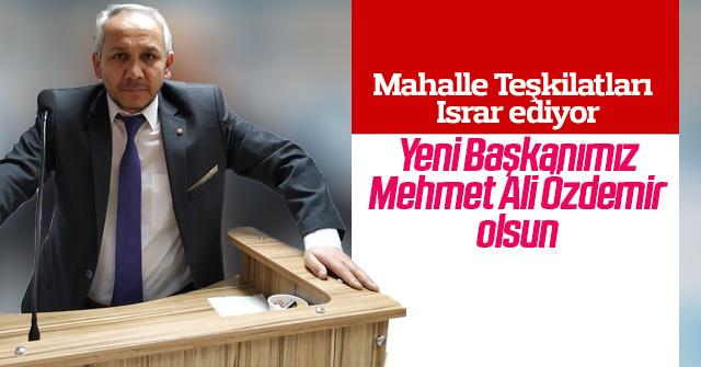Teşkilat Mehmet Ali Özdemir'i istiyor.