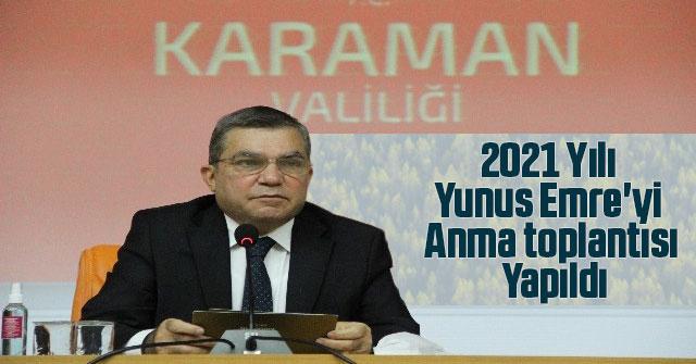 2021 Yılı Yunus Emre'yi anma toplantısı yapıldı