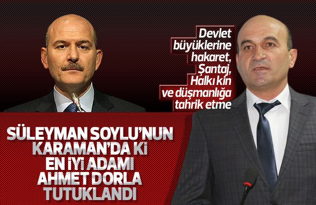 Ahmet Dorla tutuklandı