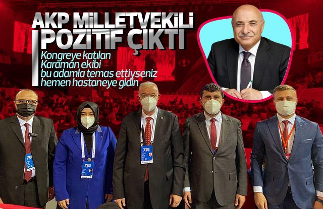 AKP Milletvekili Pozitif çıktı
