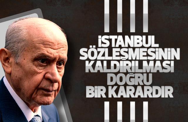 Bahçeli, İstanbul Sözleşmesi kararı doğrudur