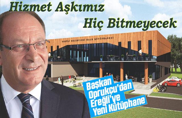 Ereğli Belediye Başkanı Oprukçu Kütüphaneler Haftasını kutladı