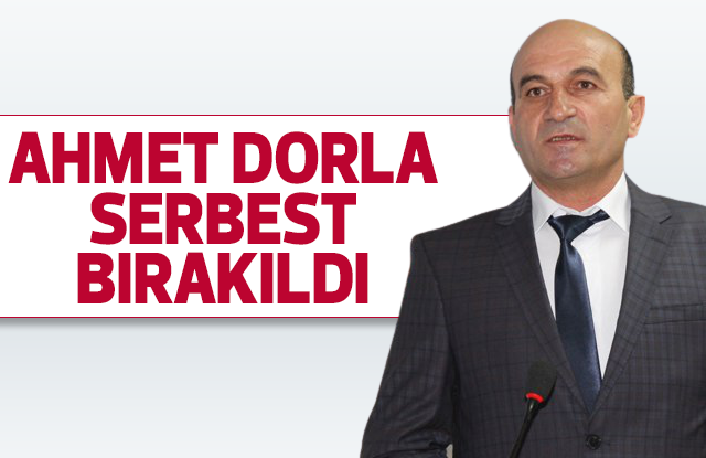 Ahmet Dorla Serbest bırakıldı