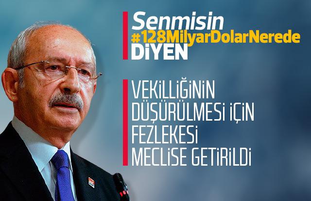 Kılıçdaroğlu için fezleke meclise geldi.