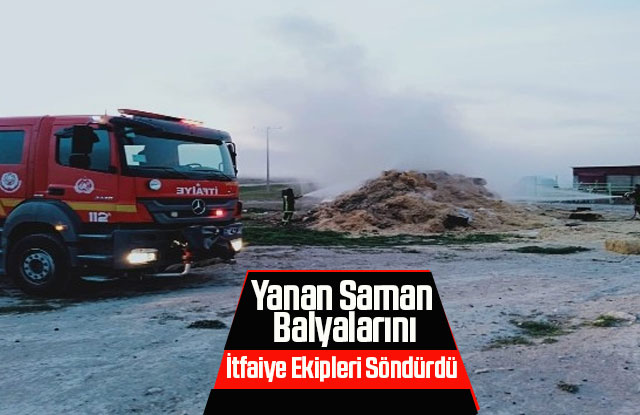 Çıkan saman yangını itfaiye ekiplerince söndürüldü