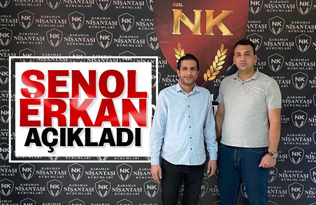 Şenol Erkan Açıkladı
