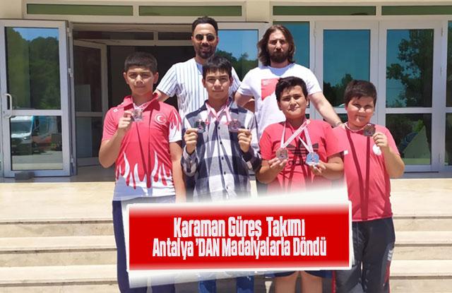 Karaman Güreş  Takımı  Antalya'Dan Madalyalarla  Döndü