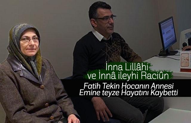 Fatih Tekin'in Annesi hayatını kaybetti