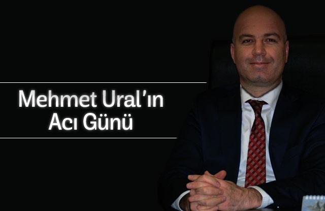 Mehmet Ural Kayınbabasını kaybetti.