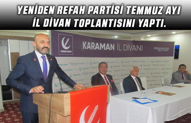 Yeniden Refah Partisi Temmuz Ayı İl Divan Toplantısını Yaptı.